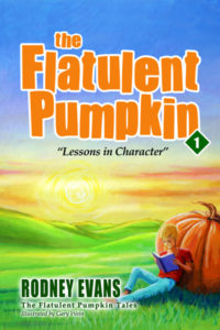 The Flatulent Pumpkin by Rodney Evans